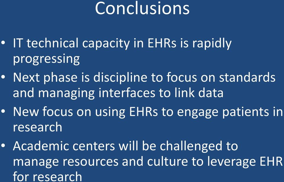 data New focus on using EHRs to engage patients in research Academic