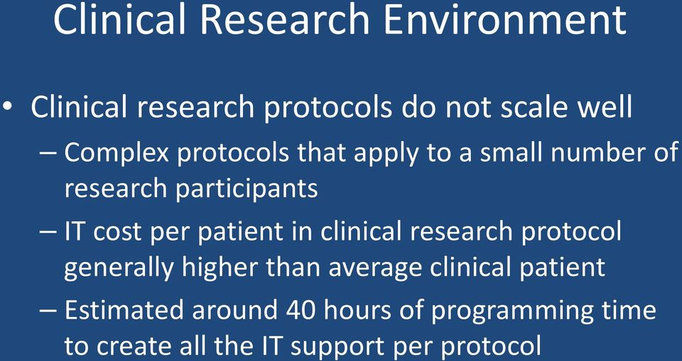 per patient in clinical research protocol generally higher than average clinical