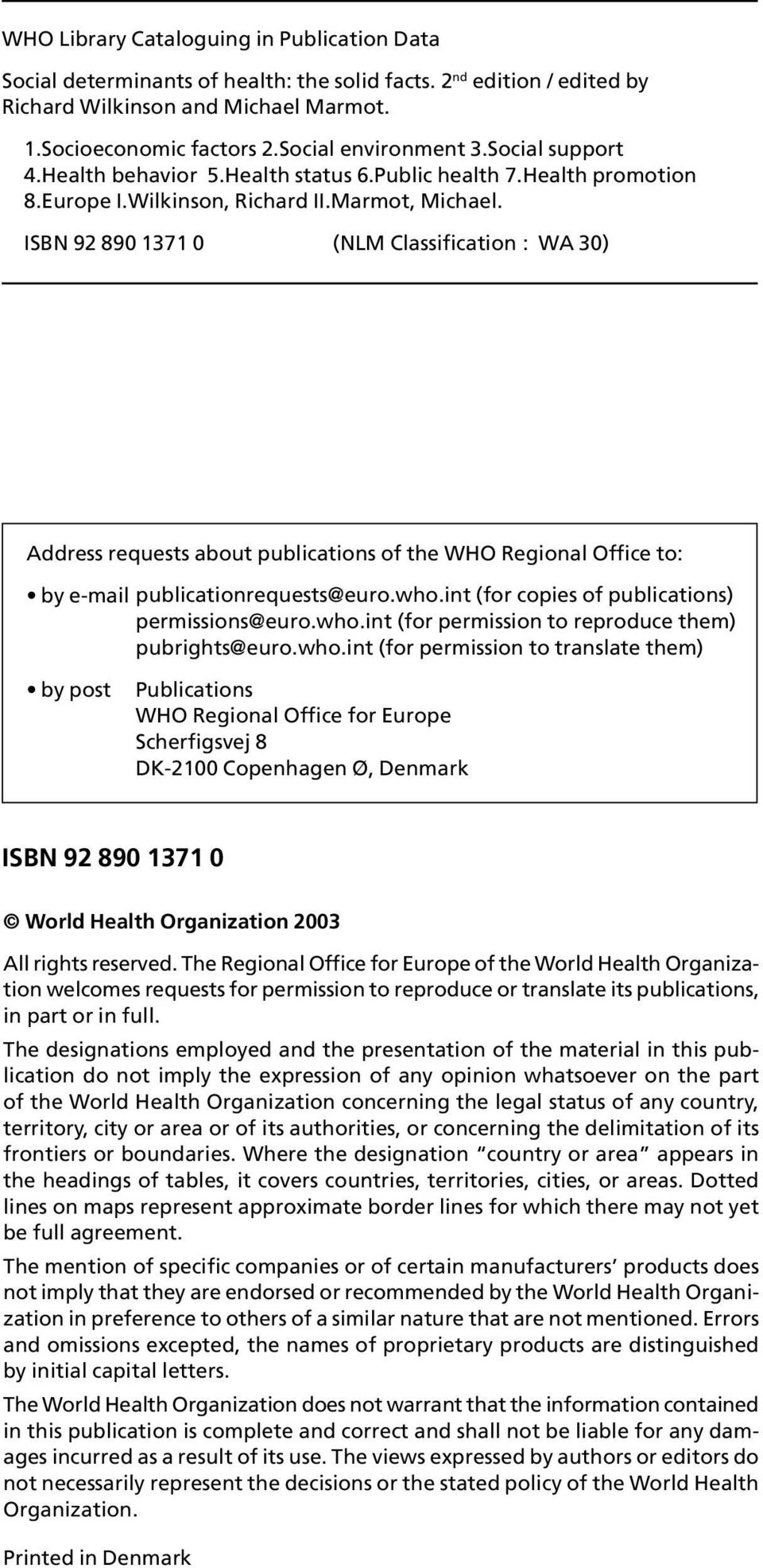ISBN 92 890 1371 0 (NLM Classification : WA 30) Address requests about publications of the WHO Regional Office to: by e-mail publicationrequests@euro.who.