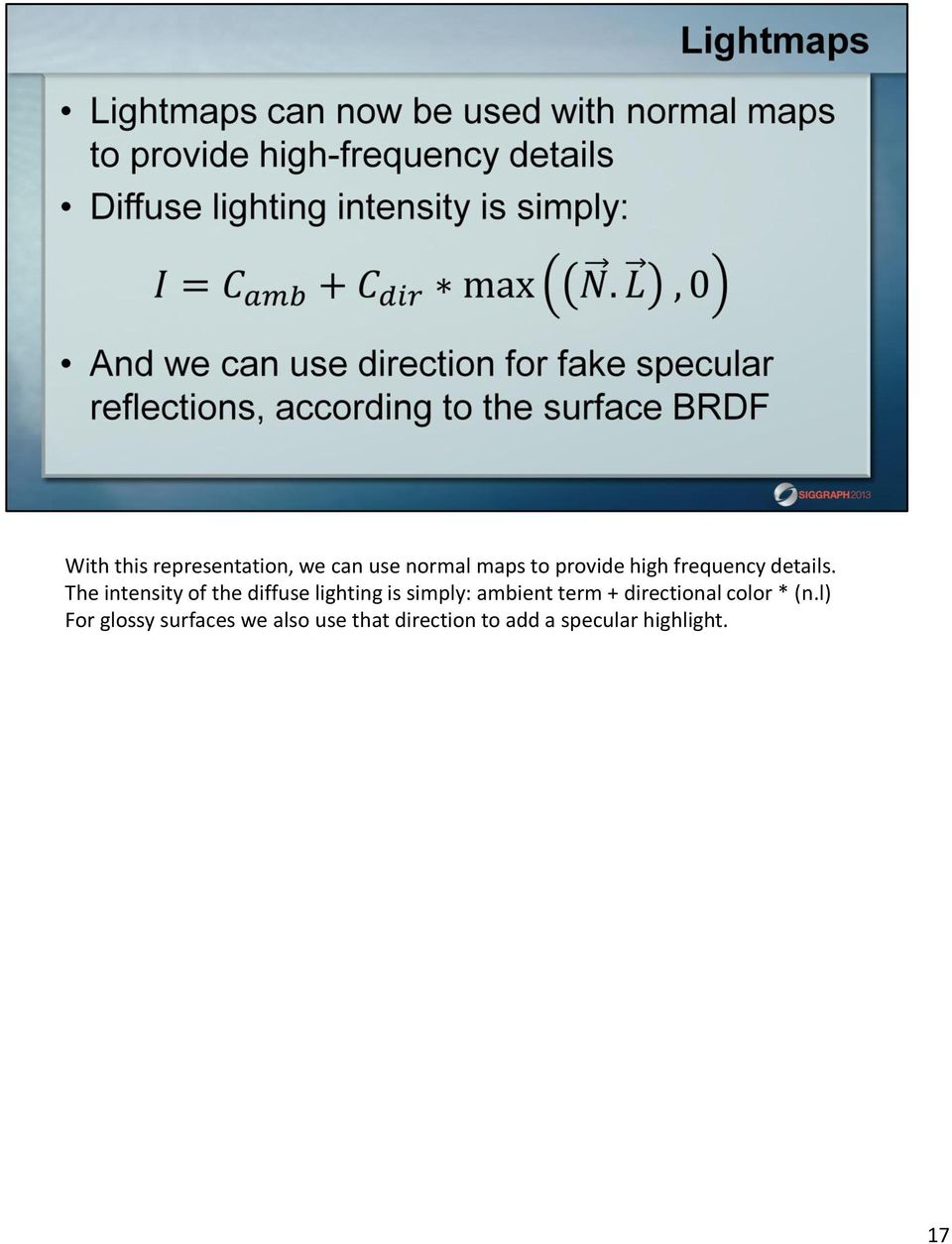 The intensity of the diffuse lighting is simply: ambient term