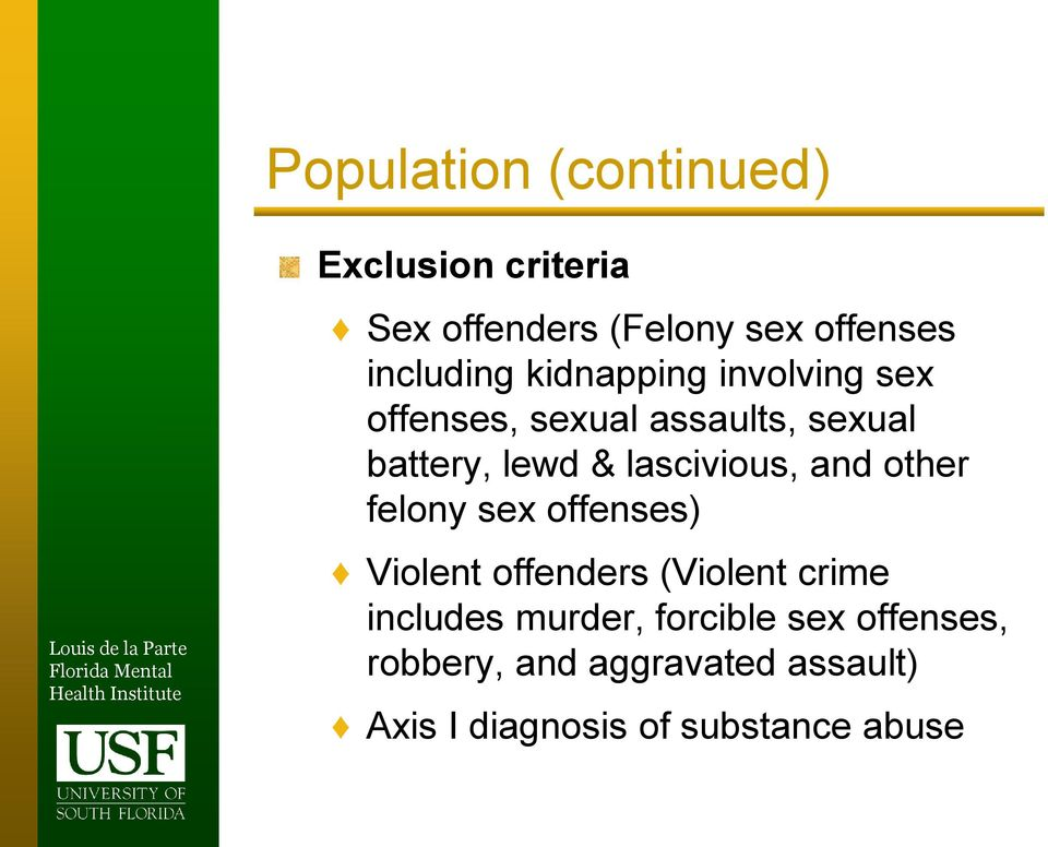 and other felony sex offenses) Violent offenders (Violent crime includes murder,