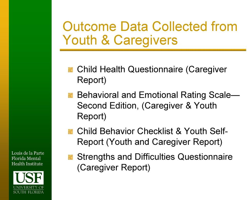 (Caregiver & Youth Report) Child Behavior Checklist & Youth Self- Report