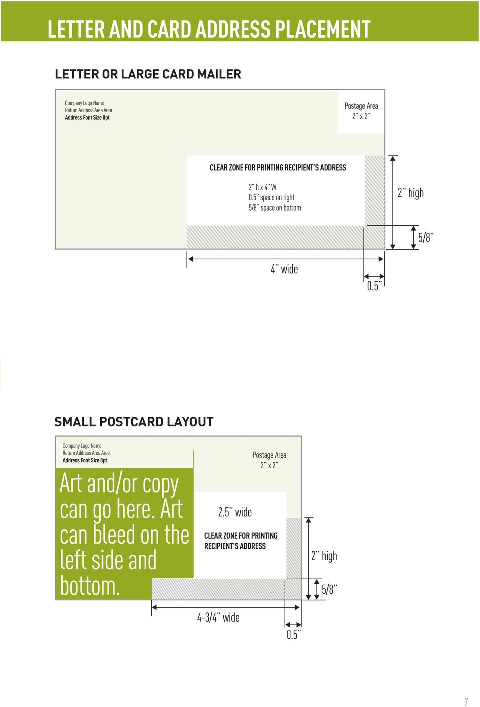 5 2 high 2 high 5/8 5/8 4 X 6 SMALL POSTCARD LAYOUT SAMPLE Return 4 X 6 area SMALL no more than POSTCARD 50% of length LAYOUT or 33% of height SAMPLE of mail piece SMALL Return area POSTCARD no more