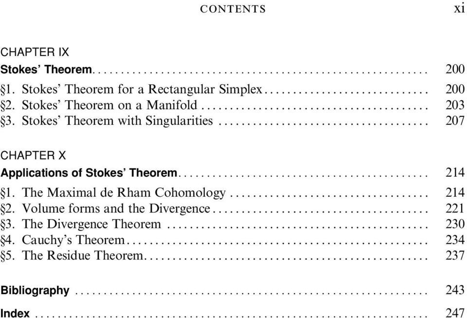 ...... 207 CHAPTER X Applications of Stokes Theorem... 214 1. The Maximal de Rham Cohomology..... 214 2.