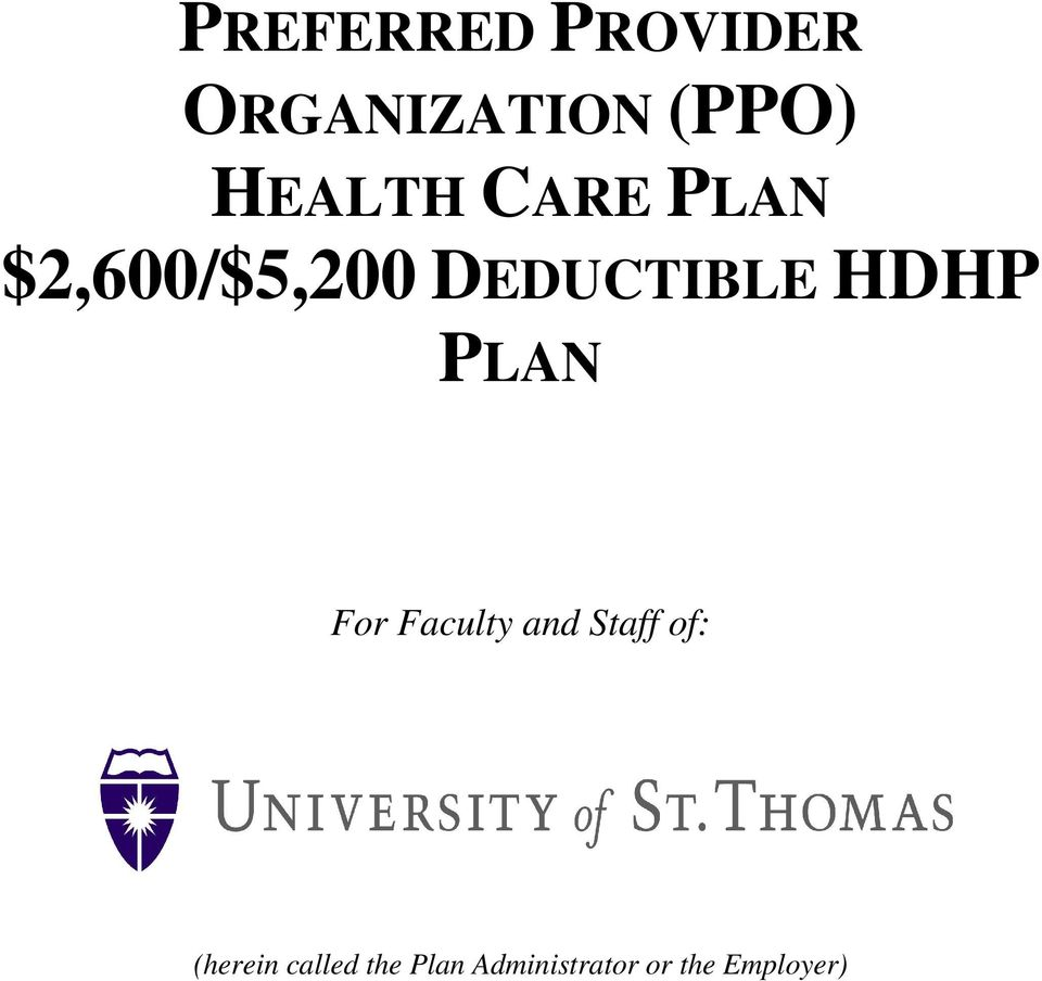 HDHP PLAN For Faculty and Staff of: