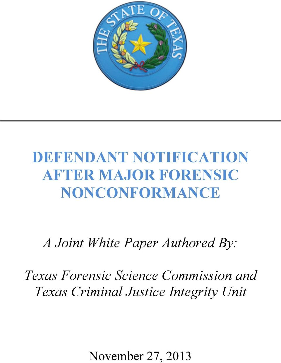 By: Texas Forensic Science Commission and