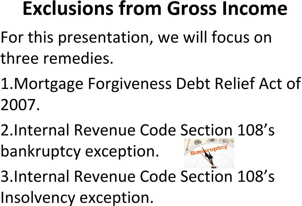 Mortgage Forgiveness Debt Relief Act of 20