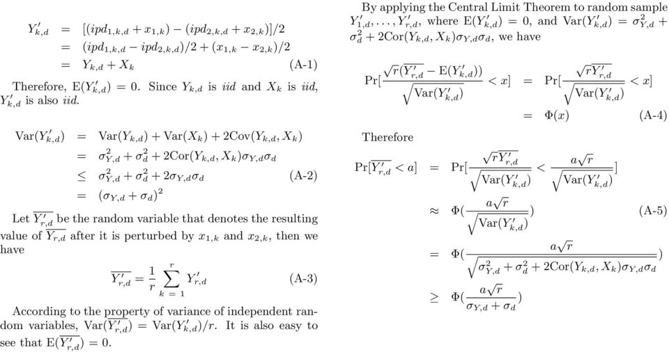 denotes the resulting value of Y r,d after it is perturbed by x 1,k and x 2,k, then we have Y r,d = 1 r r k = 1 Y r,d (A-3) According to the property of variance of independent random variables,