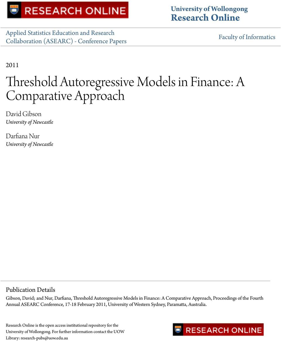 Darfiana, Threshold Autoregressive Models in Finance: A Comparative Approach, Proceedings of the Fourth Annual ASEARC Conference, 17-18 February 2011, University of Western