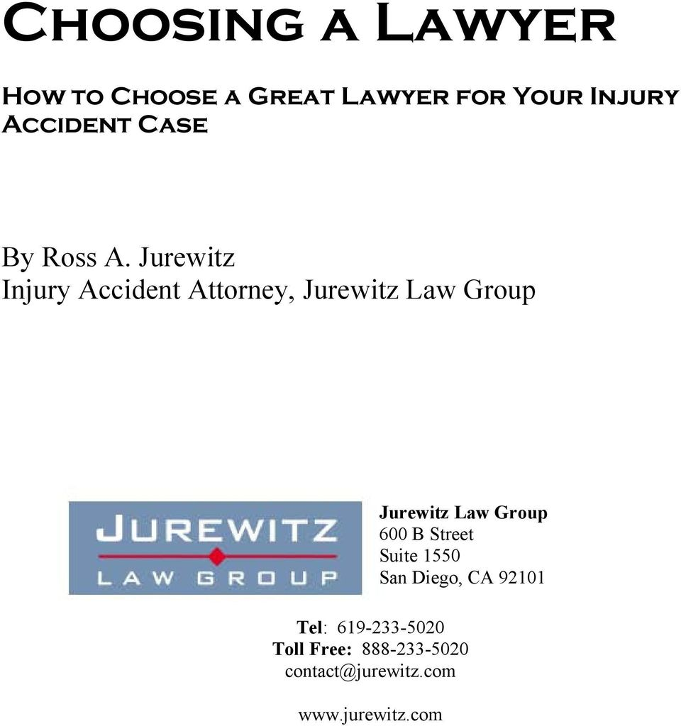 JUREWITZ LAW GROUP Jurewitz Law Group 600 B Street Suite 1550 San Diego, CA