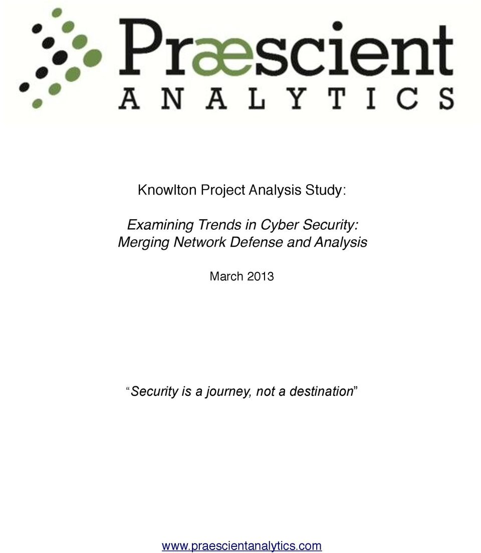 Defense and Analysis March 2013 Security is a