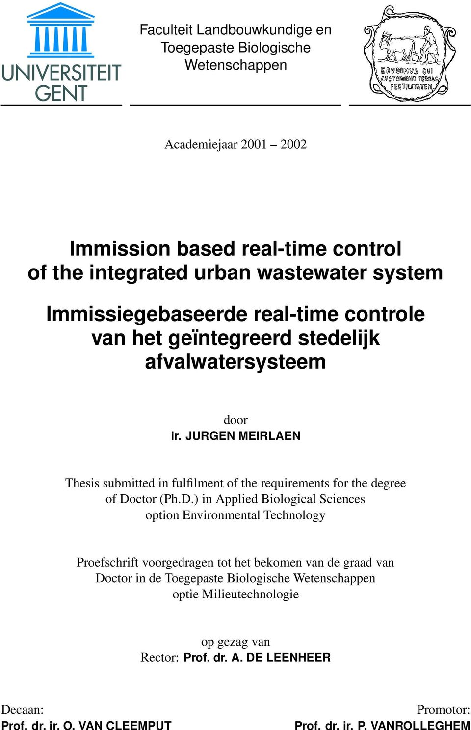 JURGEN MEIRLAEN Thesis submitted in fulfilment of the requirements for the degree of Do