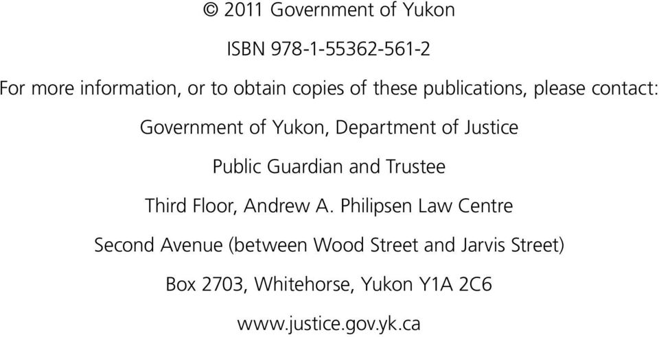 Public Guardian and Trustee Third Floor, Andrew A.