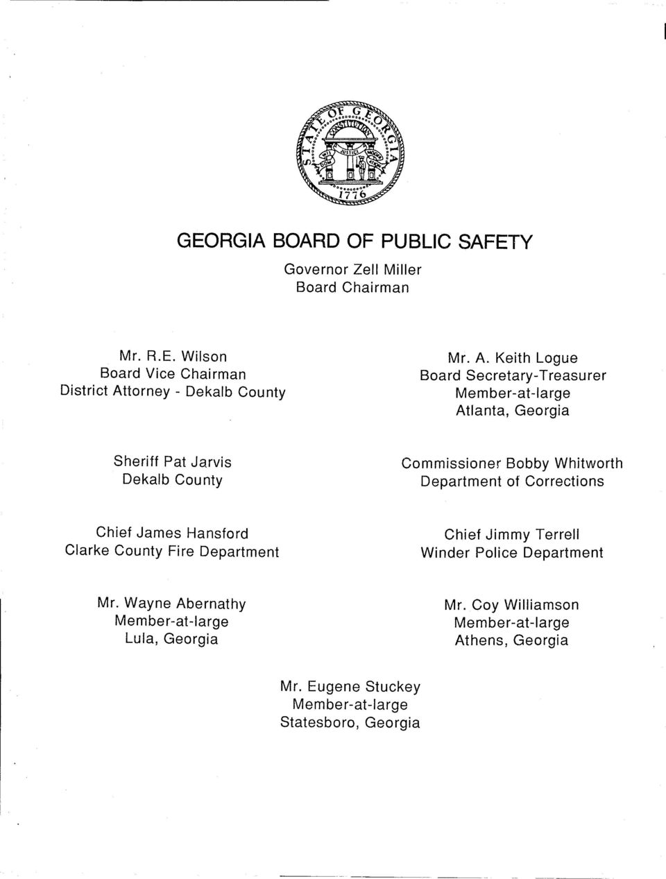 Department of Corrections Chief James Hansford Clarke County Fire Department Chief Jimmy Terrell Winder Police Department Mr.