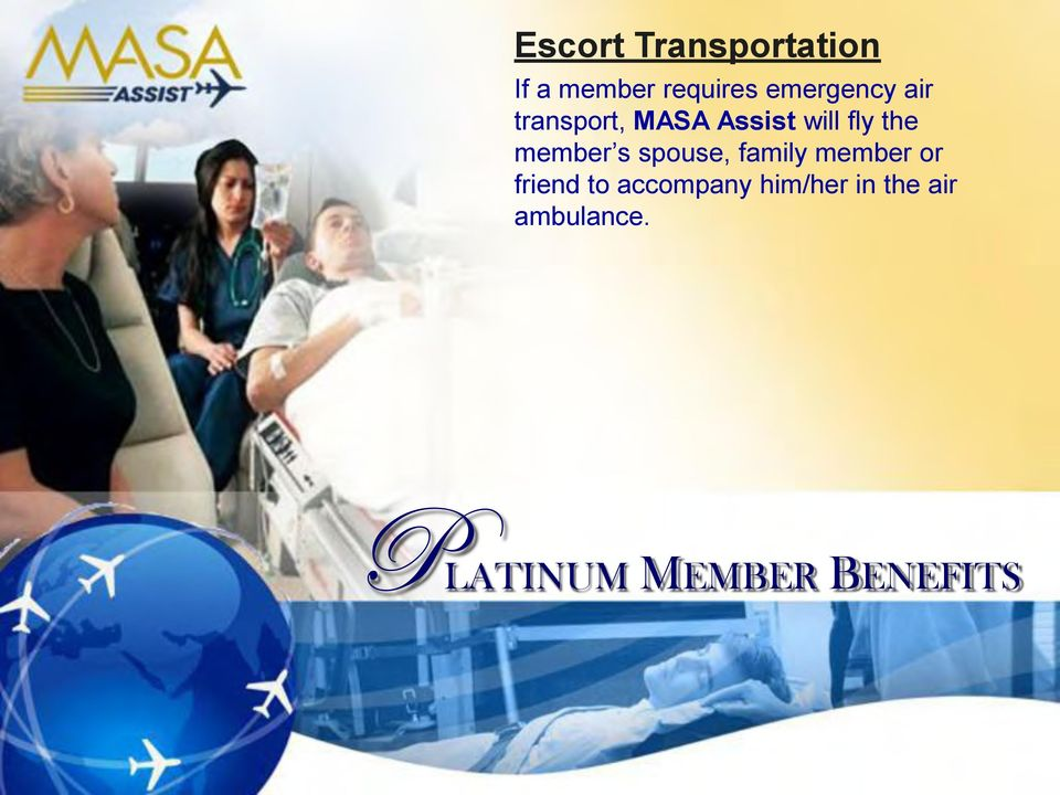 member s spouse, family member or friend to