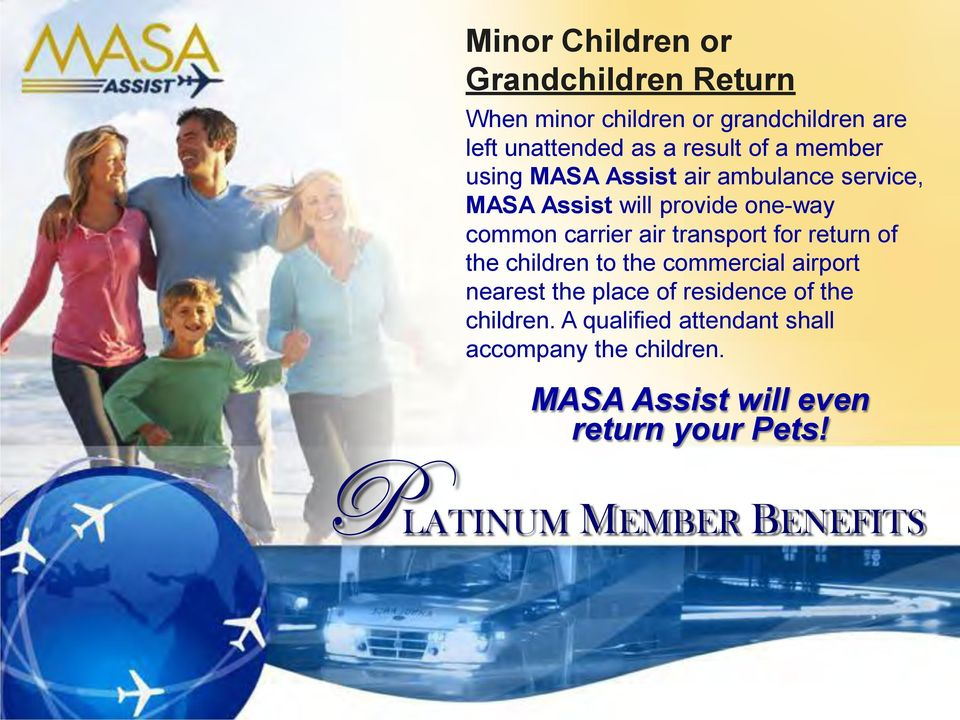 transport for return of the children to the commercial airport nearest the place of residence of the children.
