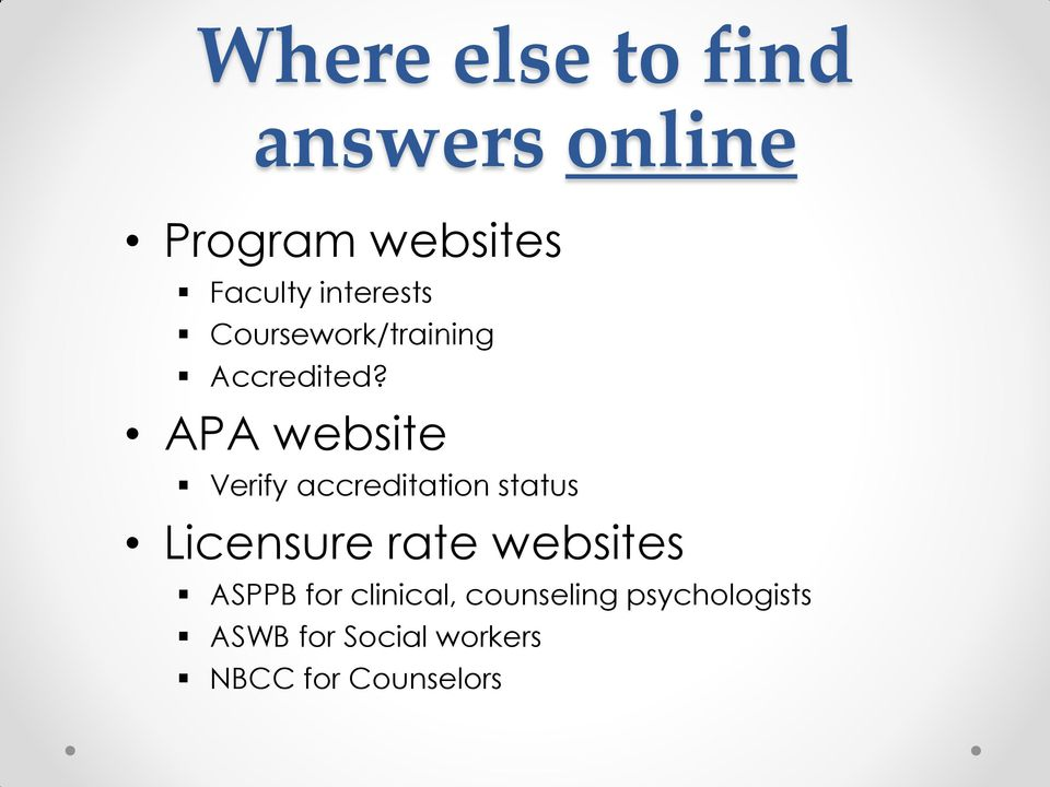 APA website Verify accreditation status Licensure rate websites