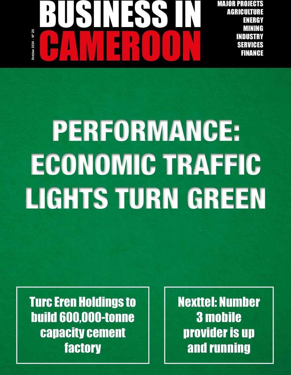 TRAFFIC LIGHTS TURN GREEN Turc Eren Holdings to build 600,000-tonne