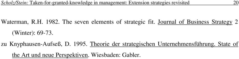 Journal of Business Strategy 2 (Winter): 69-73. zu Knyphausen-Aufseß, D. 1995.