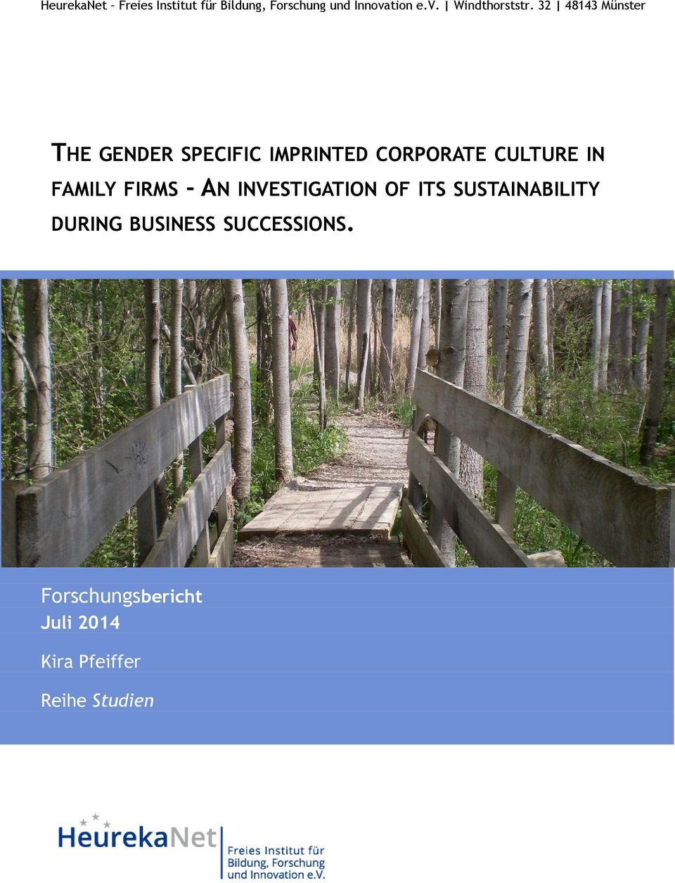 32 48143 Münster THE GENDER SPECIFIC IMPRINTED CORPORATE CULTURE IN