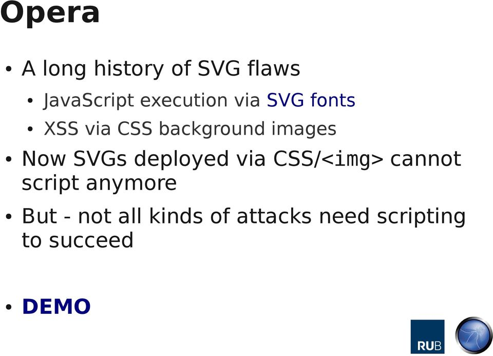 Now SVGs deployed via CSS/<img> cannot script anymore