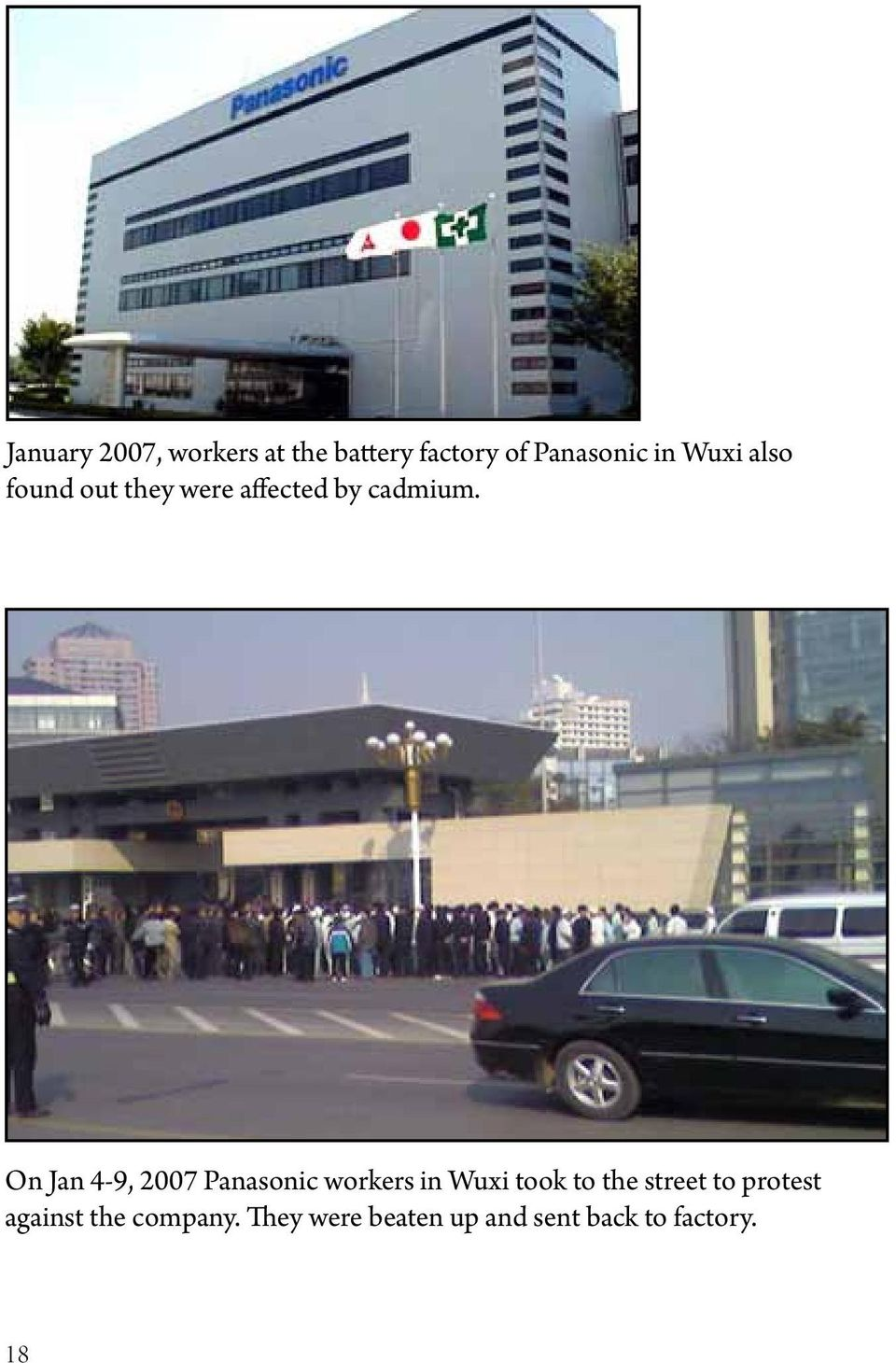On Jan 4-9, 2007 Panasonic workers in Wuxi took to the street