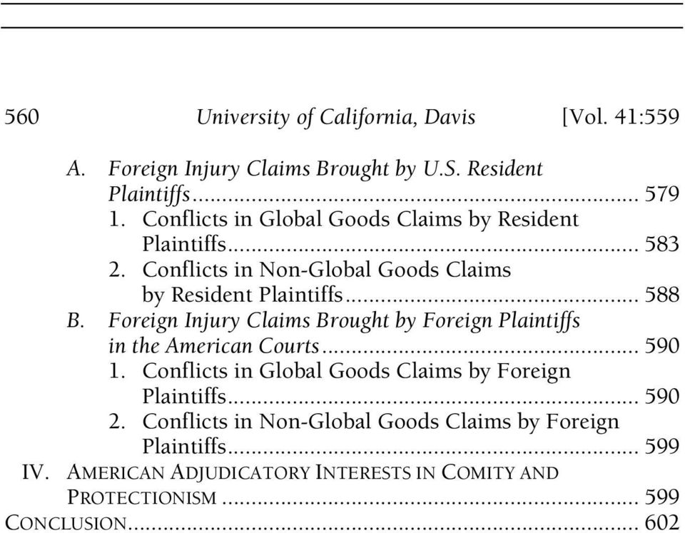 Foreign Injury Claims Brought by Foreign Plaintiffs in the American Courts... 590 1. Conflicts in Global Goods Claims by Foreign Plaintiffs.