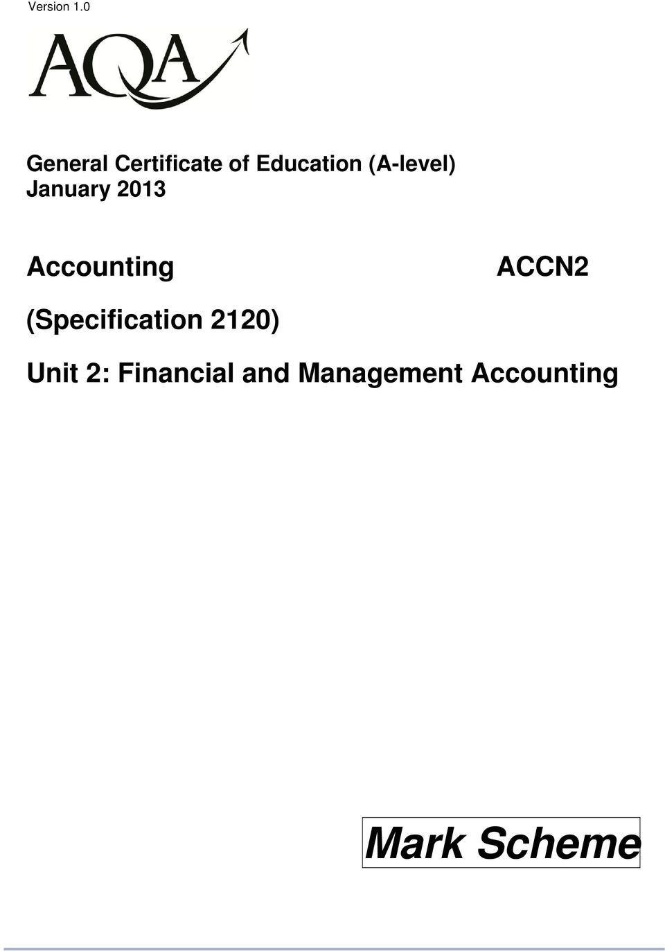 (A-level) January 2013 Accounting ACCN2