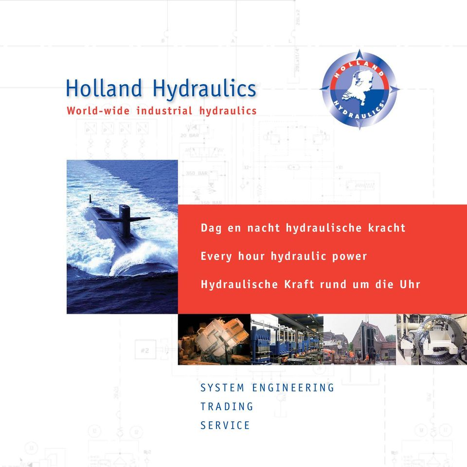 Every hour hydraulic power Hydraulische Kraft