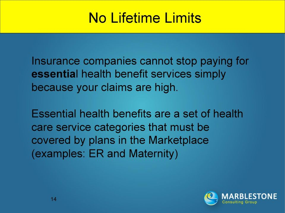 Essential health benefits are a set of health care service categories