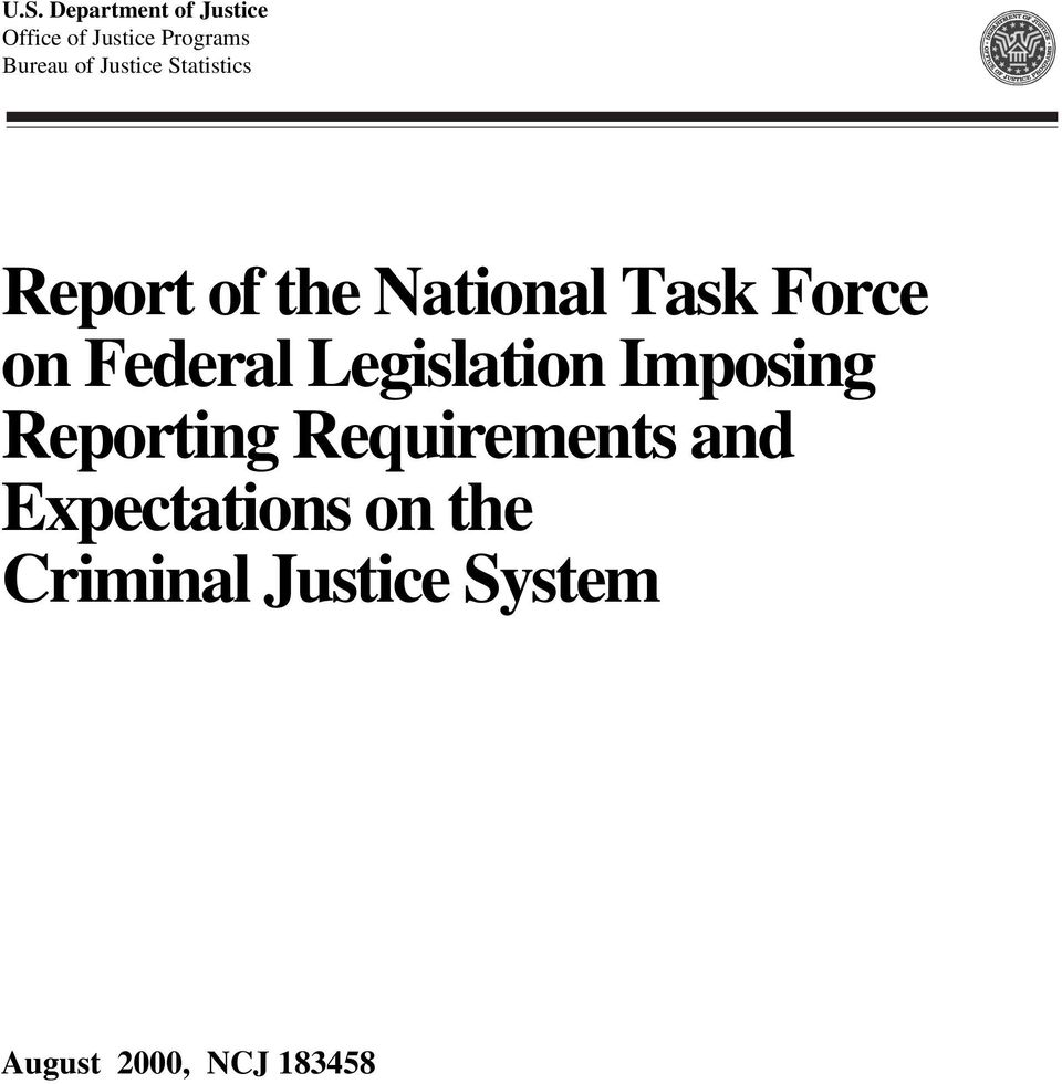 Federal Legislation Imposing Reporting Requirements and