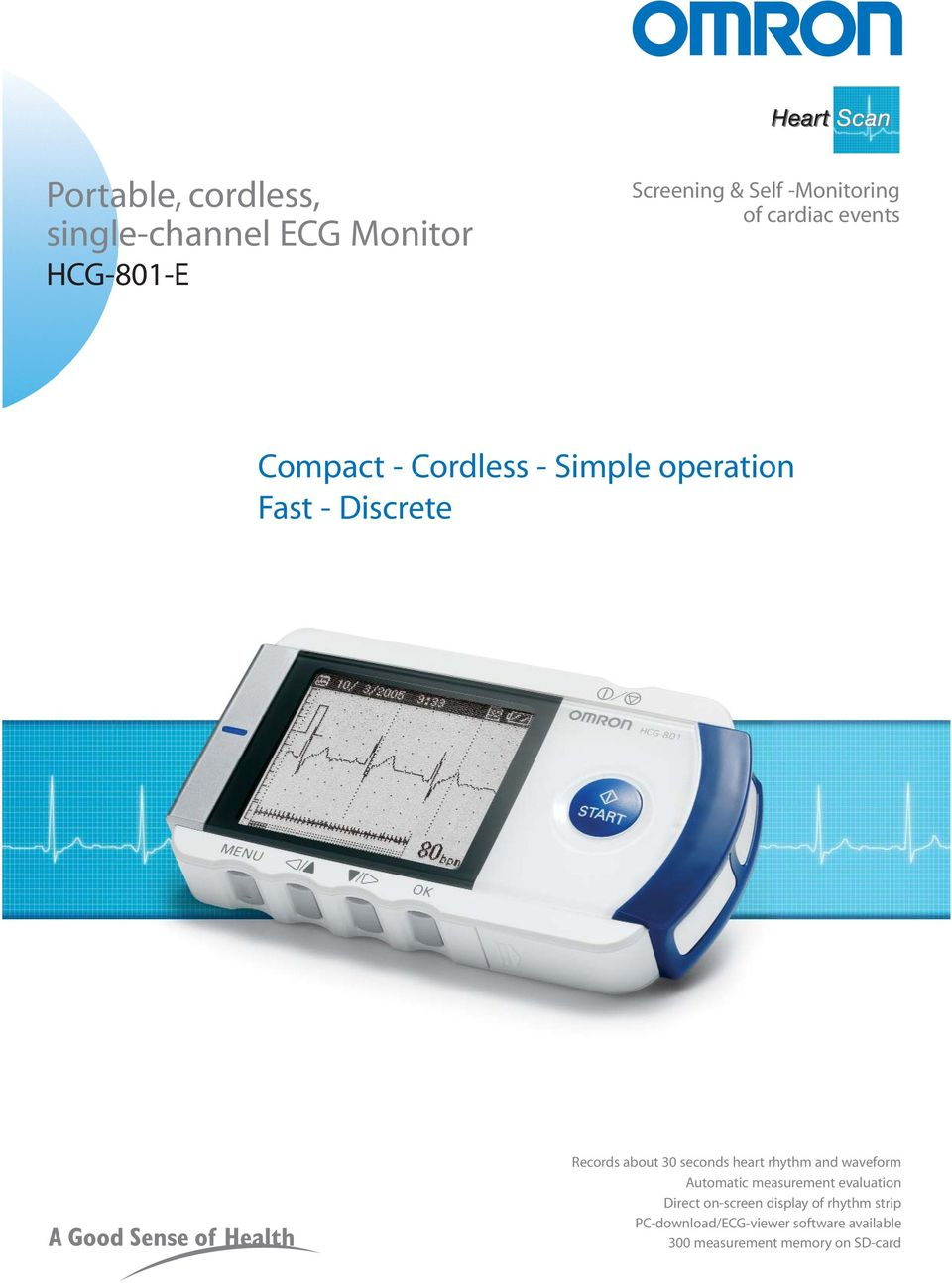 seconds heart rhythm and waveform Automatic measurement evaluation Direct on-screen