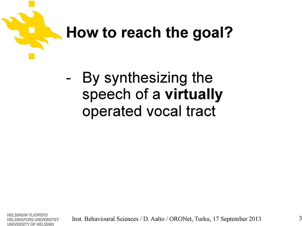 virtually operated vocal tract Inst.