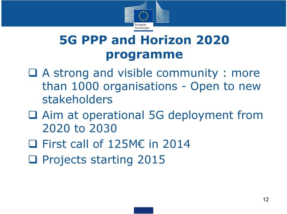 stakeholders Aim at operational 5G deployment from 2020