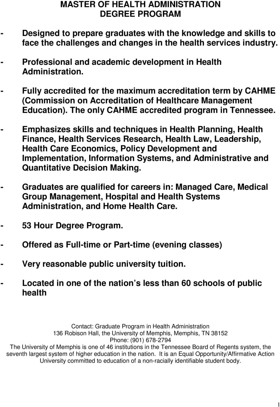 The only CAHME accredited program in Tennessee.