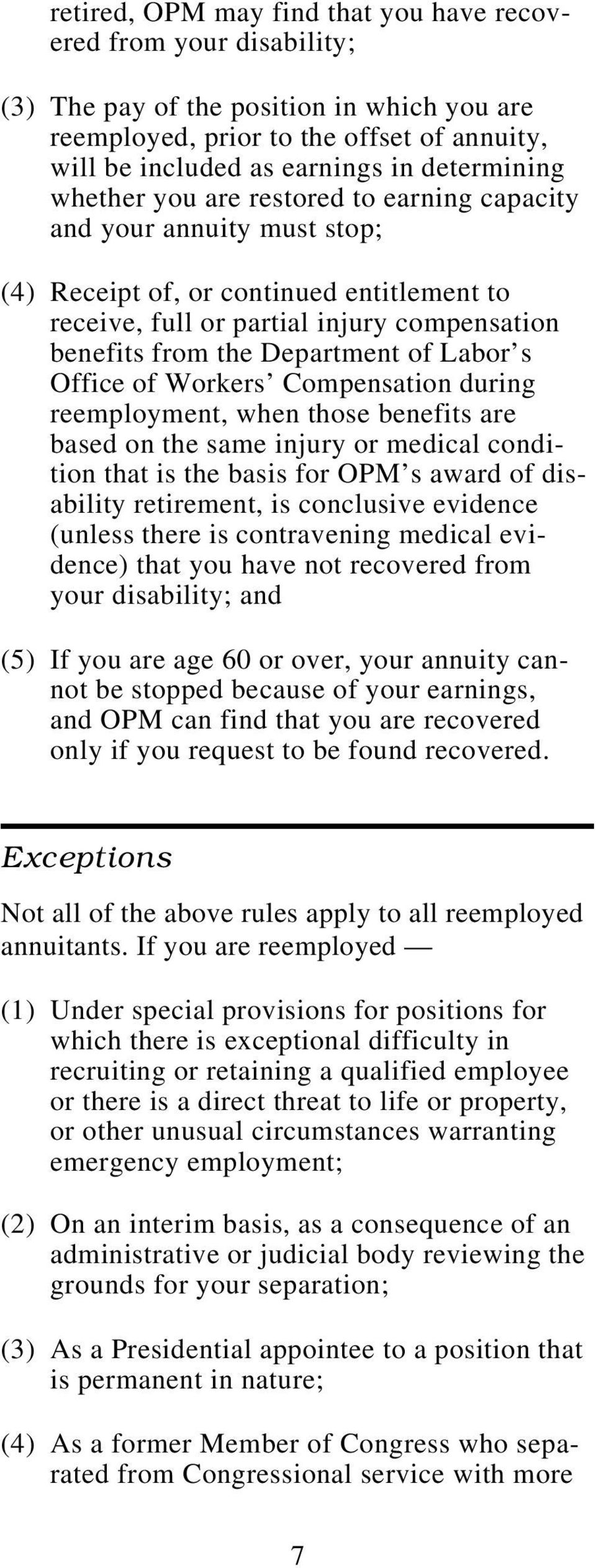 Department of Labor s Office of Workers Compensation during reemployment, when those benefits are based on the same injury or medical condition that is the basis for OPM s award of disability