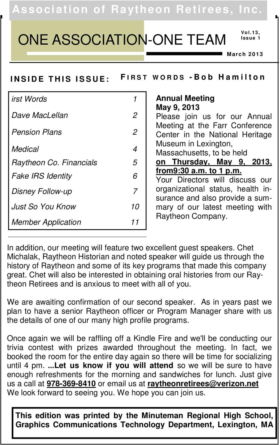 Financials 5 Fake IRS Identity 6 Disney Follow-up 7 Just So You Know 10 Member Application 11 Annual Meeting May 9, 2013 Please join us for our Annual Meeting at the Farr Conference Center in the