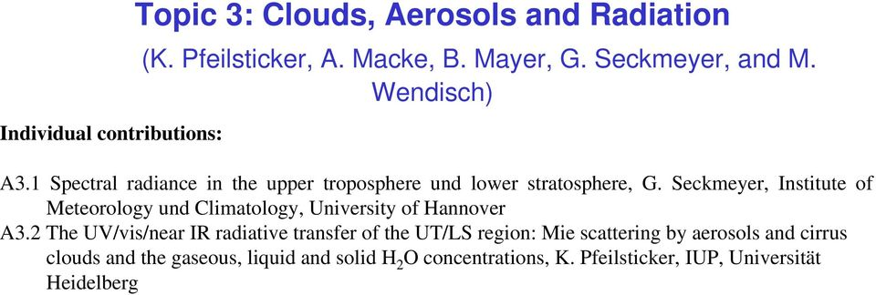 Seckmeyer, Institute of Meteorology und Climatology, University of Hannover A3.