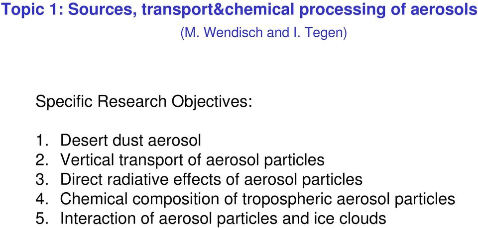 Vertical transport of aerosol particles 3.
