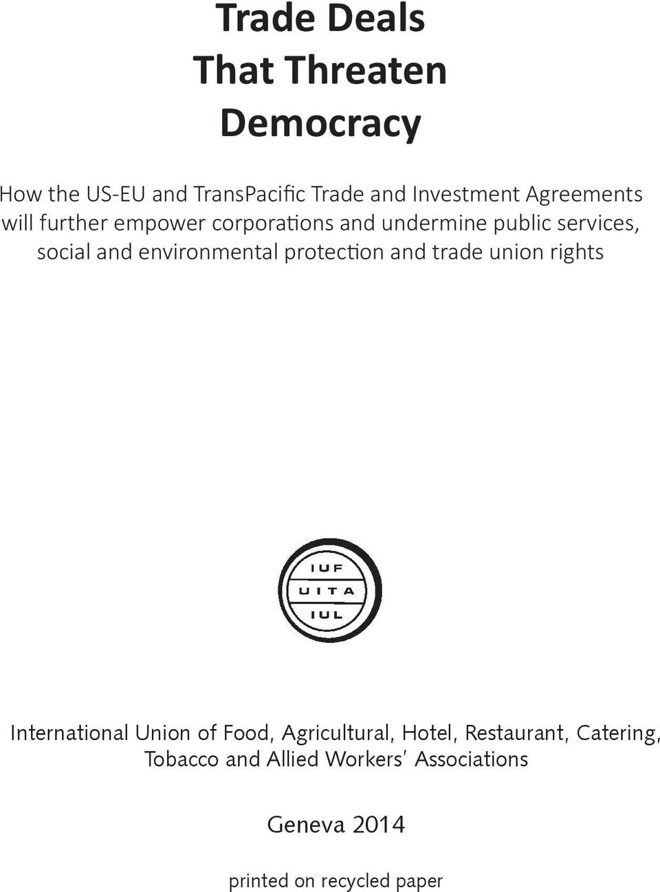 environmental protection and trade union rights International Union of Food, Agricultural,