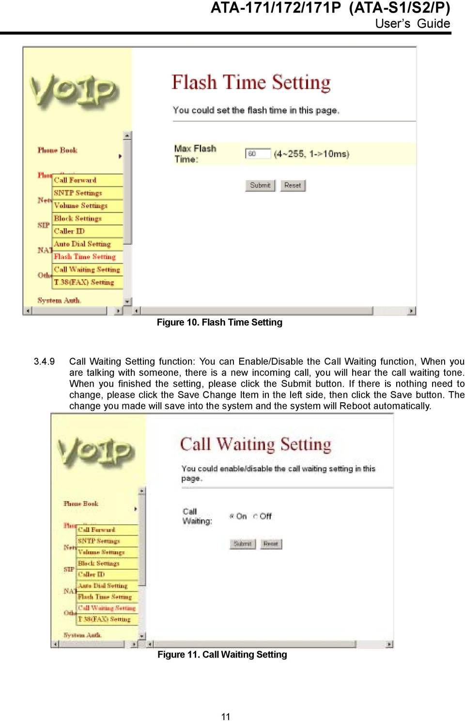 new incoming call, you will hear the call waiting tone. When you finished the setting, please click the Submit button.