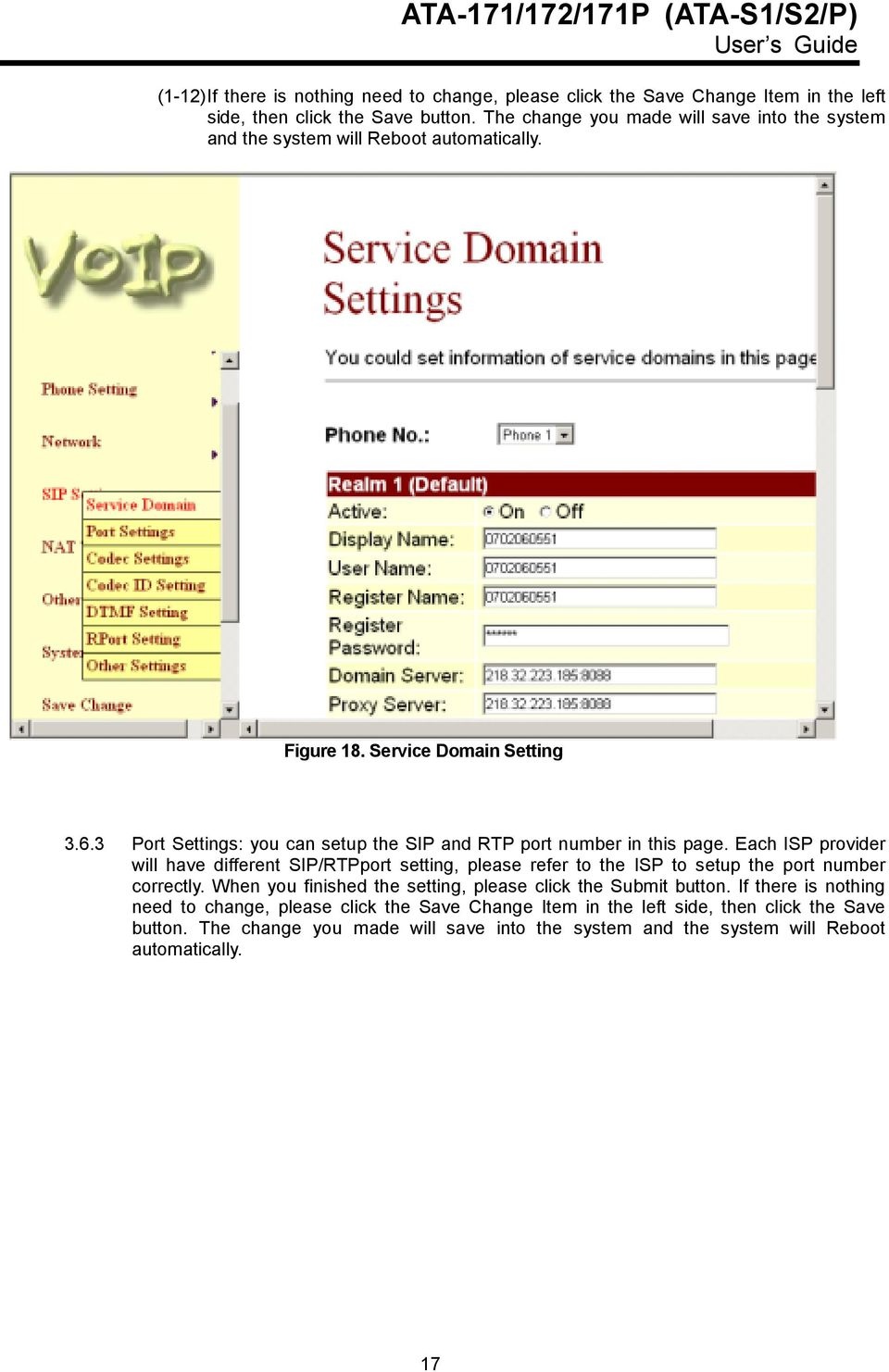 3 Port Settings: you can setup the SIP and RTP port number in this page.