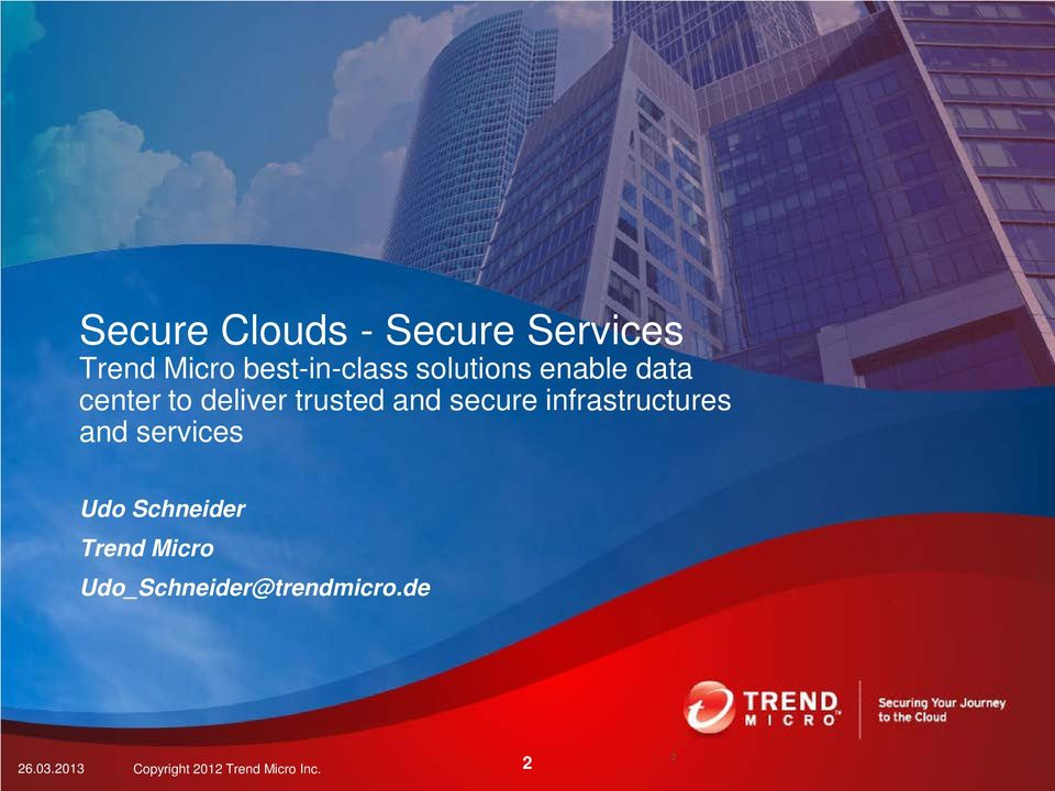 infrastructures and services Udo Schneider Trend Micro