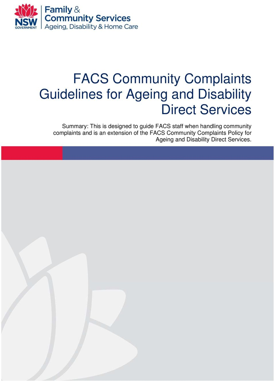 community complaints and is an extension of the FACS Community Complaints