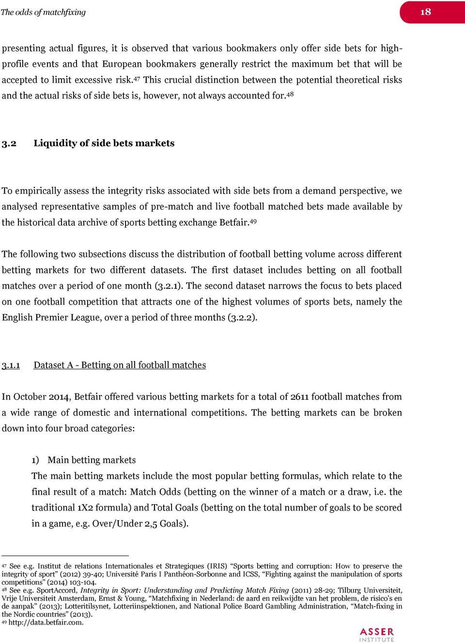THE ODDS OF MATCH FIXING FACTS & FIGURES ON THE INTEGRITY