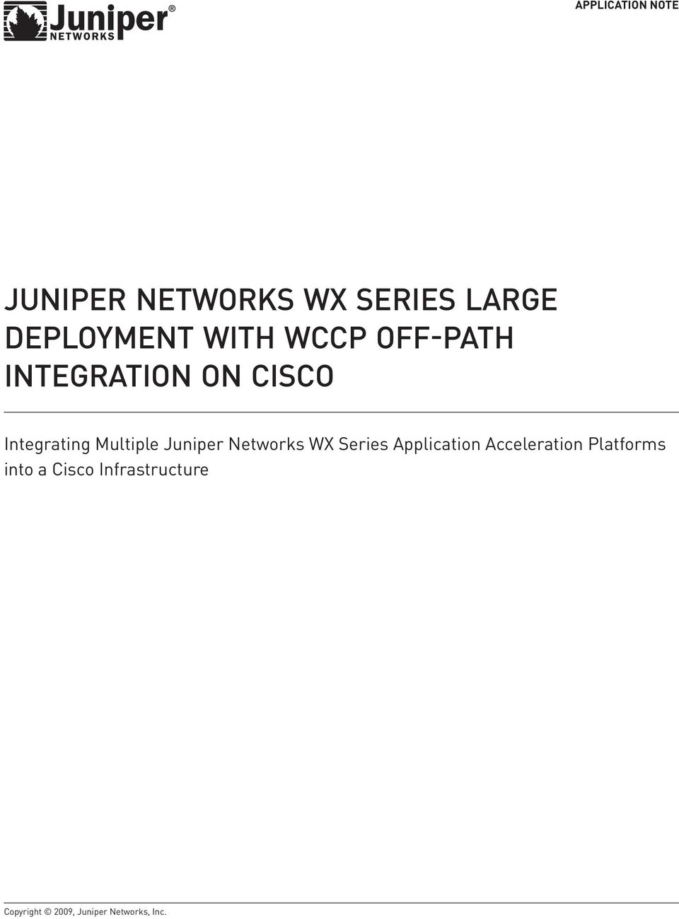 Juniper Networks WX Series Application Acceleration Platforms