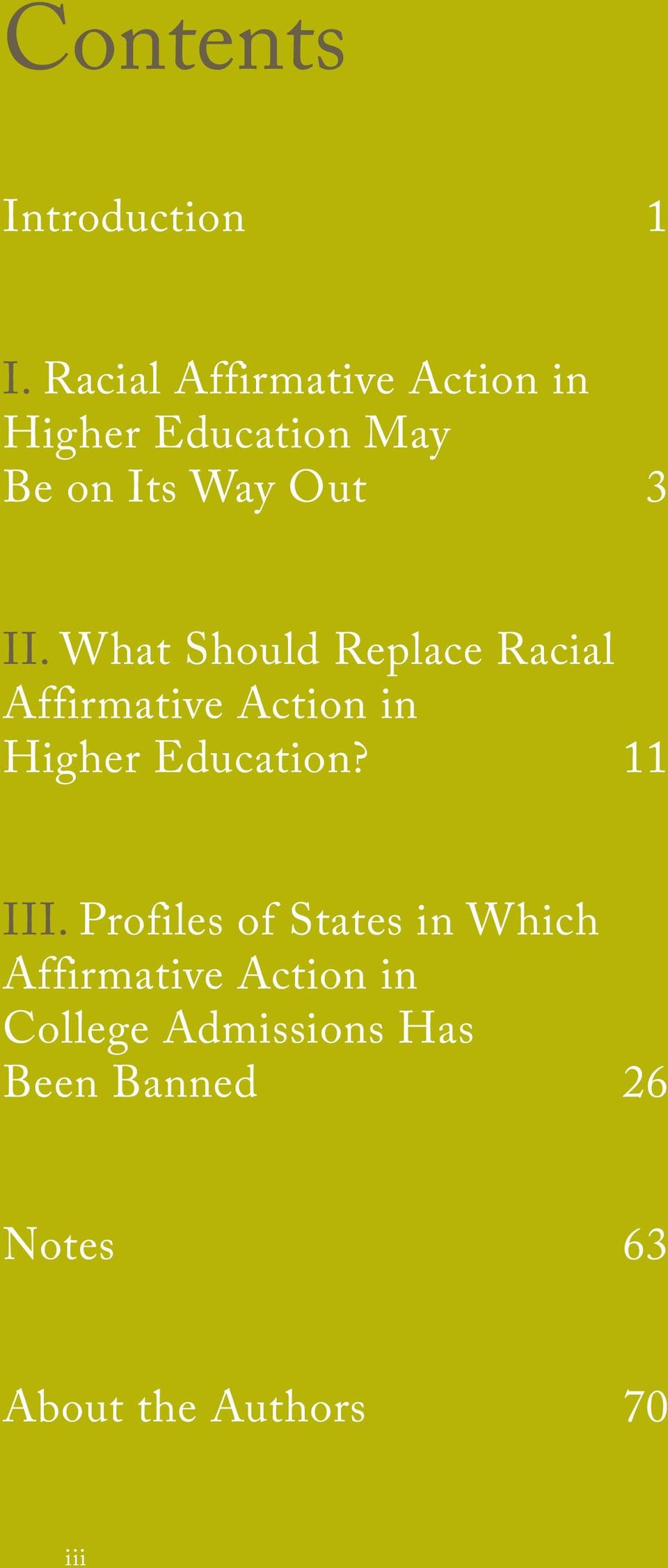 What Should Replace Racial Affirmative Action in Higher Education? 11 III.