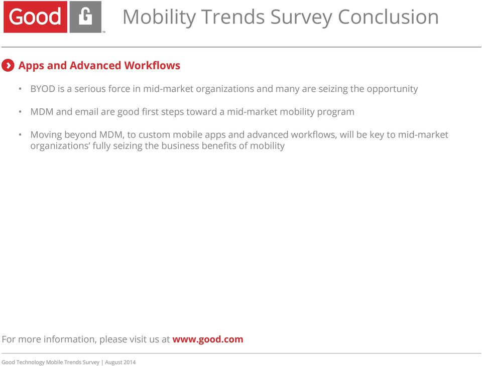 mobility program Moving beyond MDM, to custom mobile apps and advanced workflows, will be key to mid-market