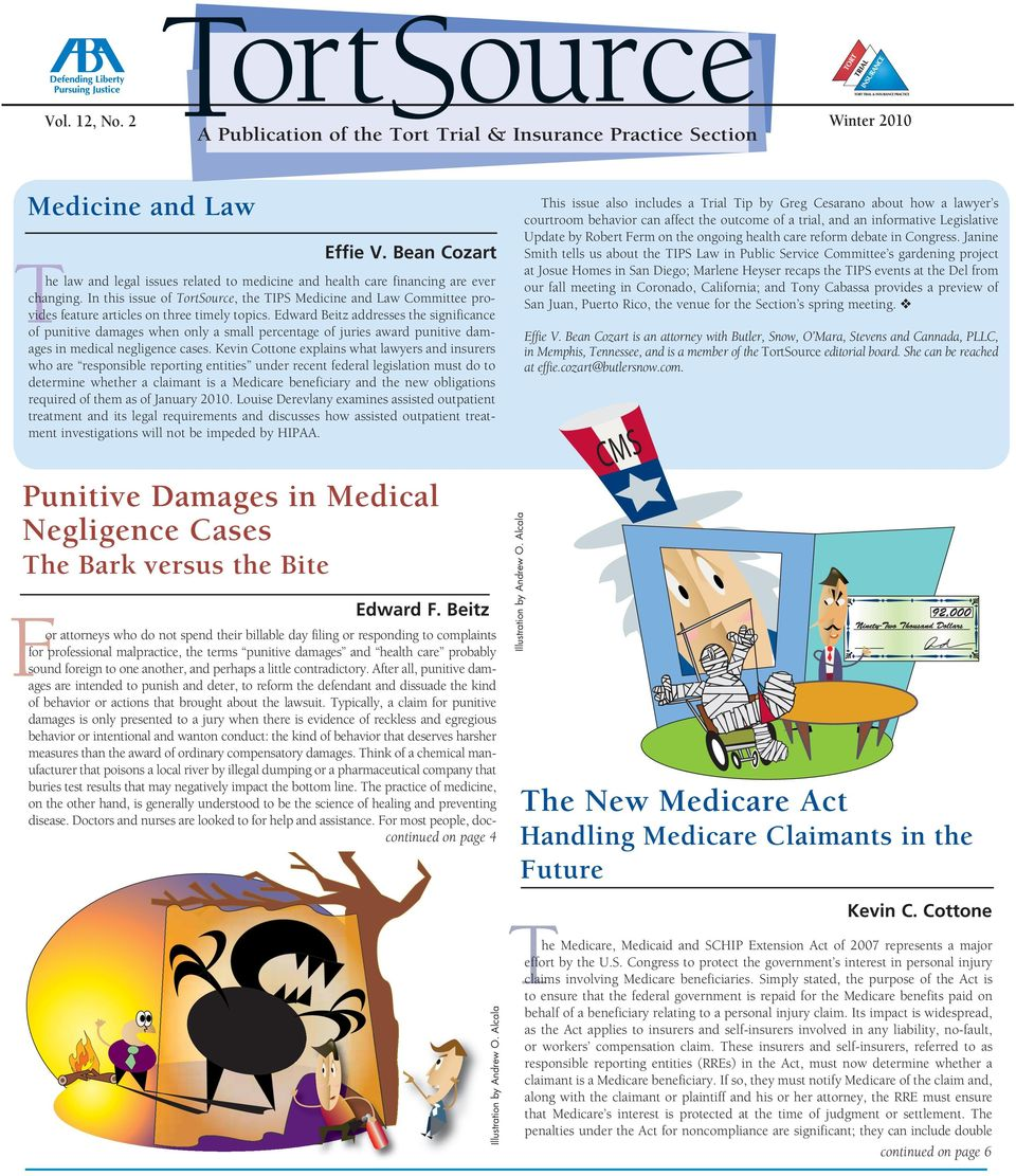 In this issue of TortSource, the TIPS Medicine and Law Committee provides feature articles on three timely topics.