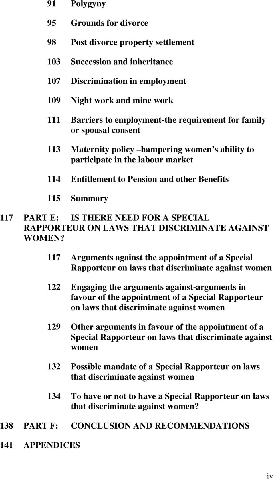 THERE NEED FOR A SPECIAL RAPPORTEUR ON LAWS THAT DISCRIMINATE AGAINST WOMEN?
